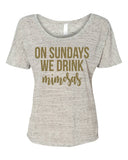 On Sundays We Drink Mimosas Flowy T-Shirt