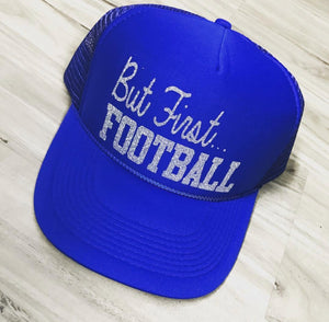 But First...Football Trucker Hat