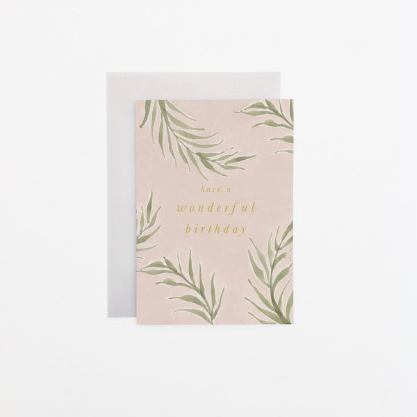 Pink Palm 'Wonderful Birthday' Card