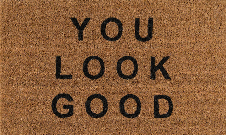You Look Good Doormat - Three Wolves Provisions