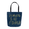 Fearless and Bold Tote Bag - Priscilla George Fine Art