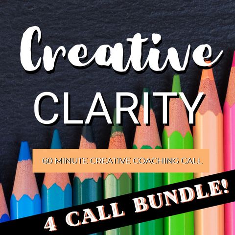 4 Call Bundle - Creative Clarity - 60 Minute Creative Coaching Call