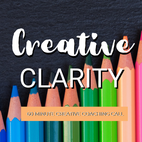 Creative Clarity - 60 Minute Creative Coaching Call