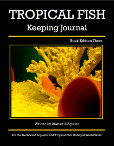 Tropical Fish Keeping Journal Book Edition Three