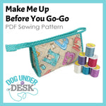 Make Me Up Before You Go-Go Makeup Bag Sewing Pattern