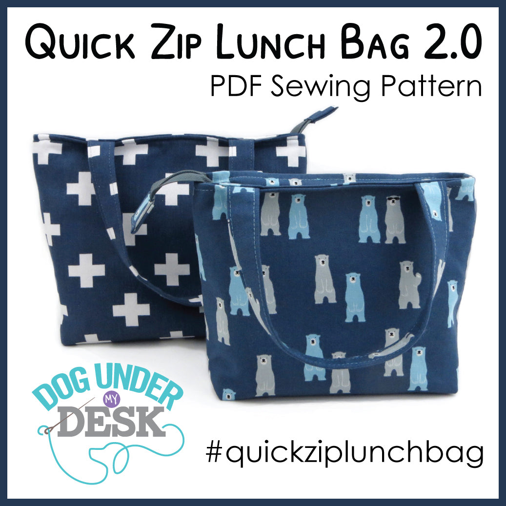 6416399797 Quick Zip Lunch Bag Sewing Pattern – dogundermydesk