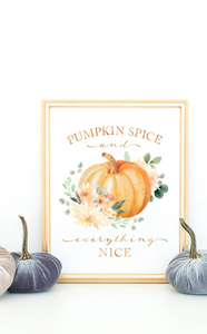 Pumpkin Spice and Everything Nice Fall Printable