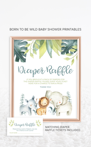 Safari Animals Born to be Wild Diaper Raffle Sign