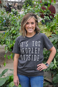 It's Too Peopley Outside Graphic Tee In Heather Charcoal