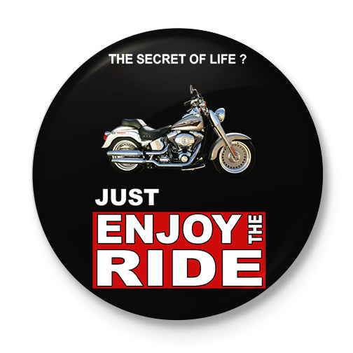 Enjoy The Ride Button Badge
