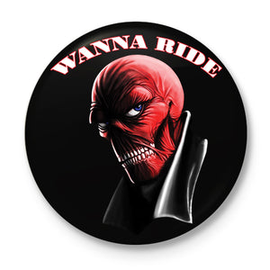 Wanna Ride Button Badge