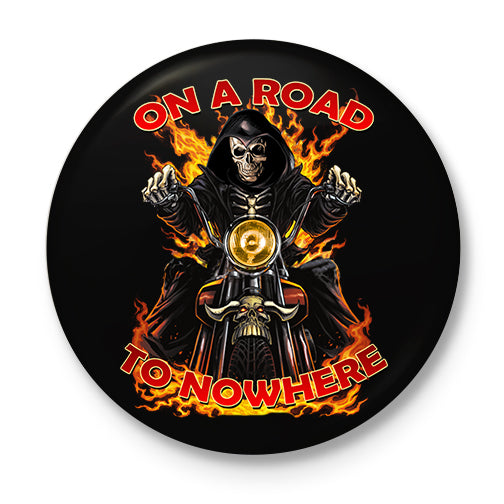 Road To Nowhere Button Badge