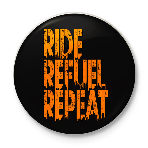 Ride Refuel Repeat Button Badge