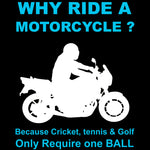 Why ride a motorcycle 😂