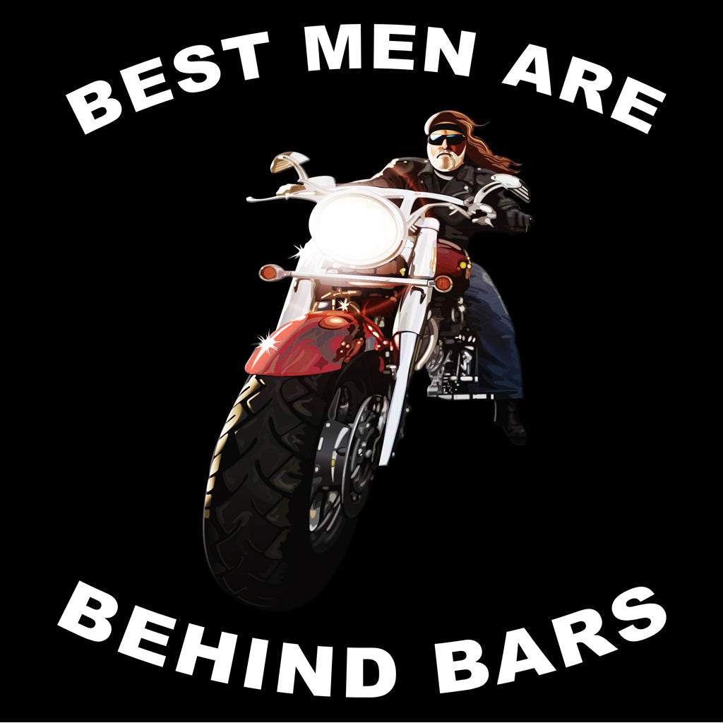 Best Men Are Behind Bars