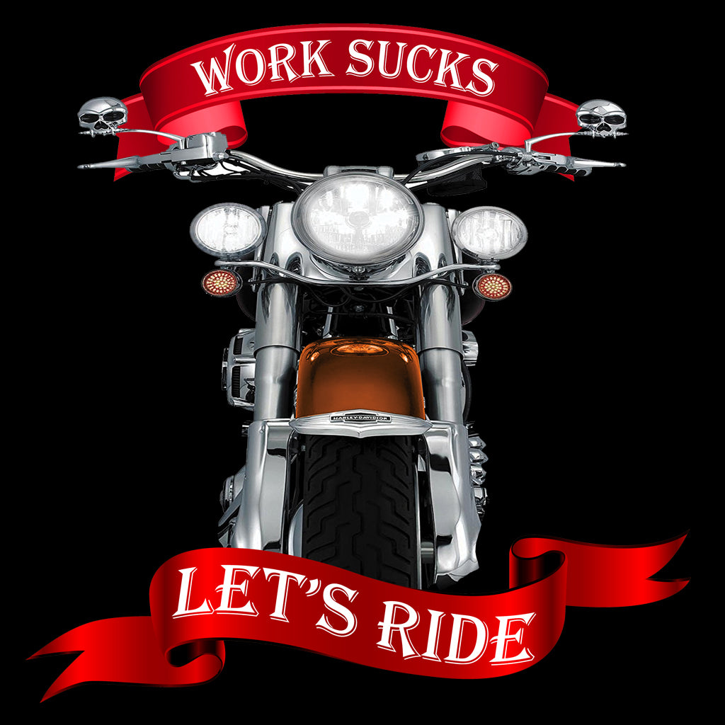 Work Sucks, Let's Ride