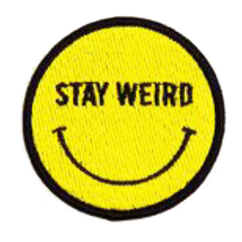 Stay weird - 3.2 inches diameter