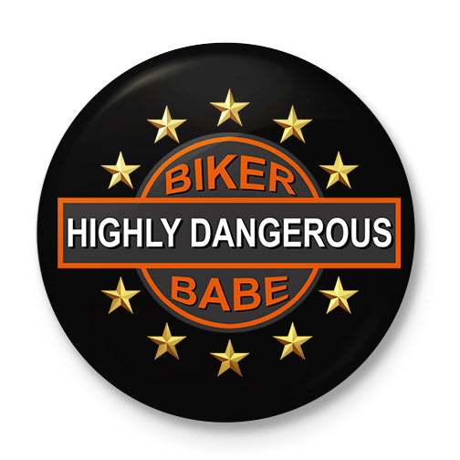 Dangerous Biker Babe Button Badge
