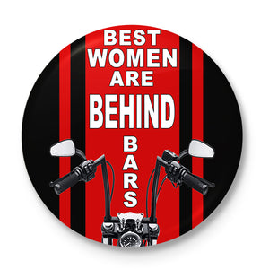 Best Women Are Behind Bars Button Badge