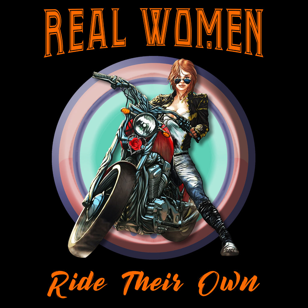 Real Women Ride Their Own