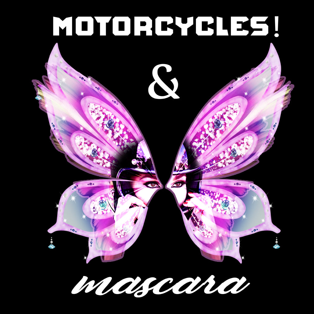 Motorcycle & Mascara