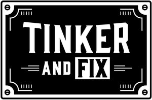 Tinker and Fix