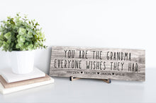 Load image into Gallery viewer, Grandma Everyone Wishes Rustic Personalized Sign