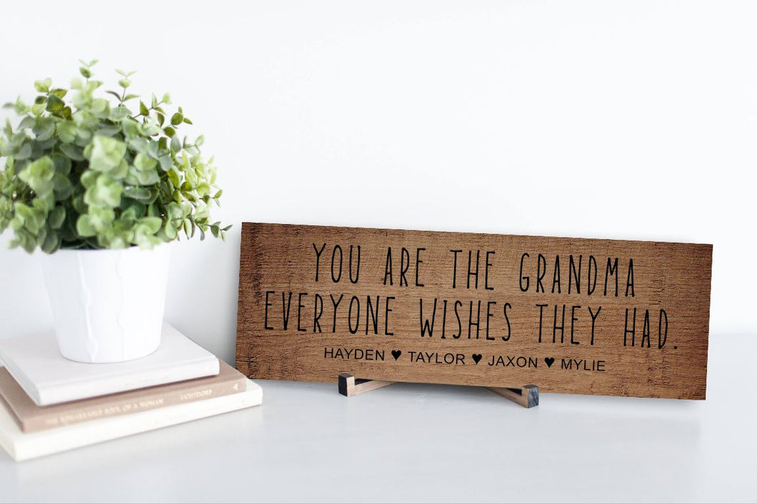 Grandma Everyone Wishes Rustic Personalized Sign