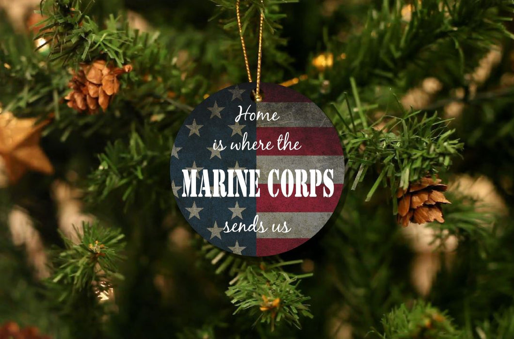 Home Is Where The Marine Corps Sends Us Christmas Ornament