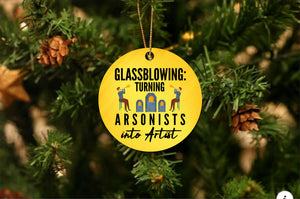 Arsonist to Artist Christmas Ornament