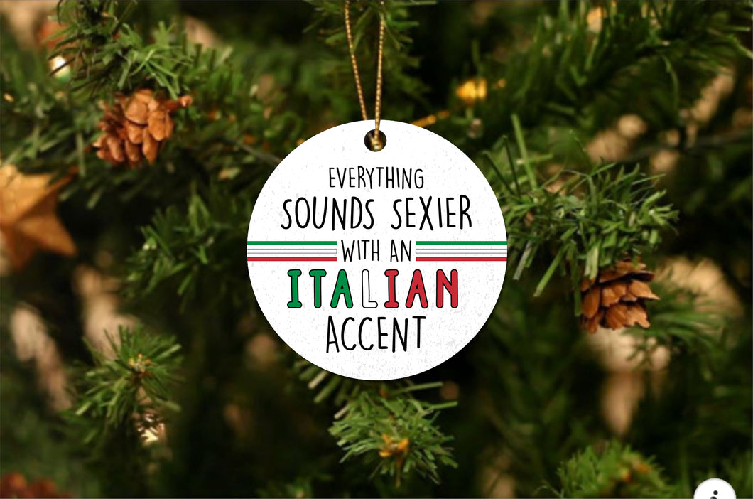 Sexier Italian Accent Christmas Ornament