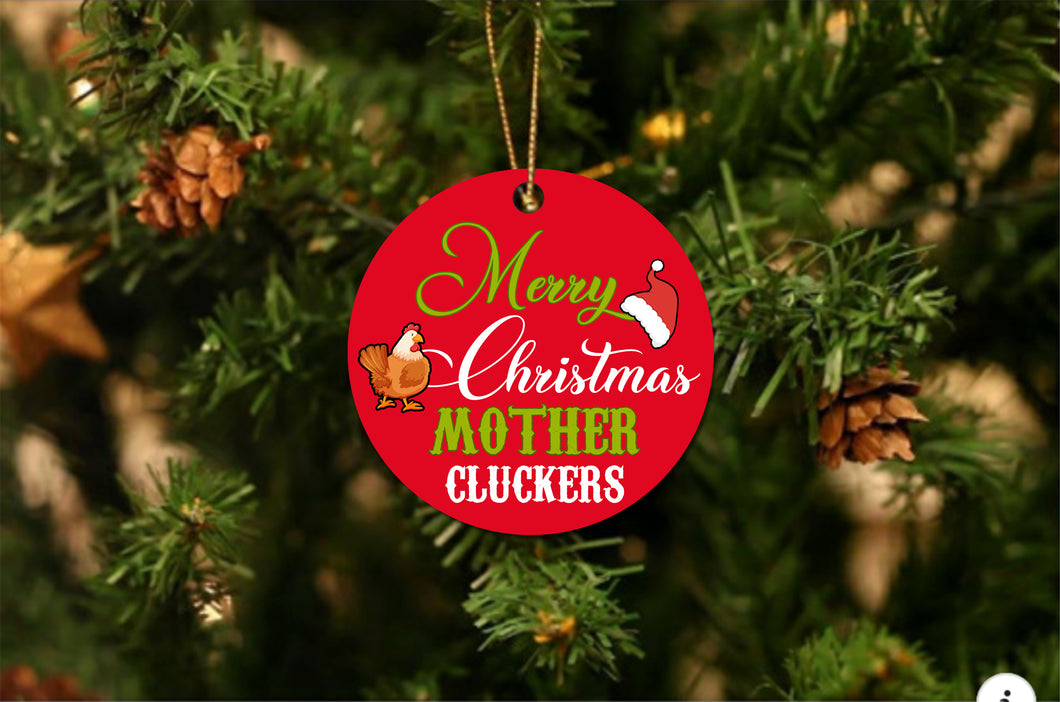 Merry Christmas Mother Cluckers Christmas Ornament - Buy 10 Get 50% OFF!