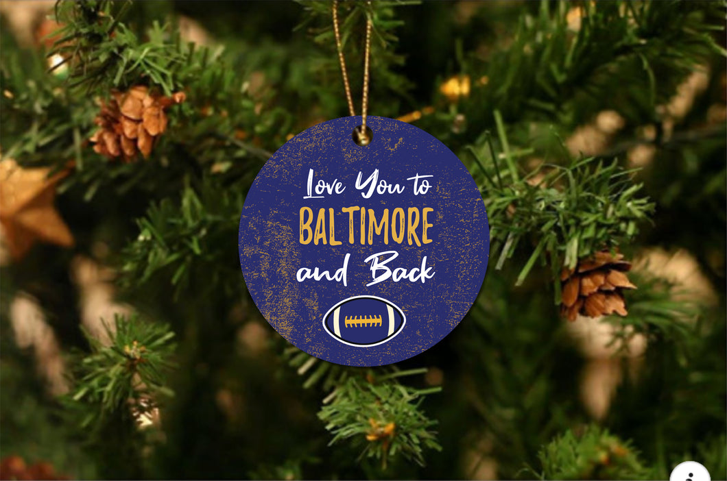 Love You To Baltimore Christmas Ornament