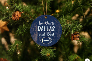 Love You To Dallas Christmas Ornament