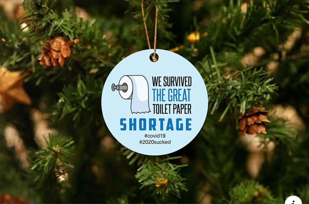 Survived Toilet Paper Shortage Christmas Ornament