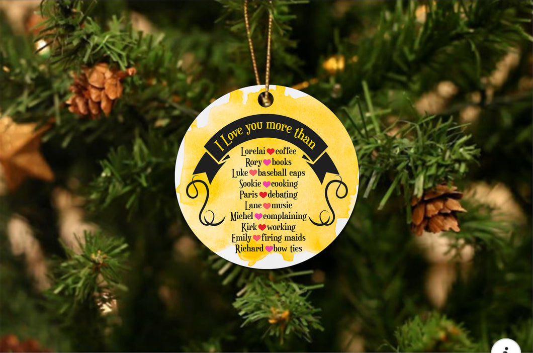 Gilmore Girls Love You More Christmas Ornament