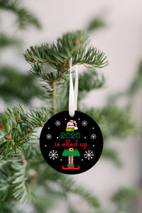 2020 Elfed Up Christmas Ornament