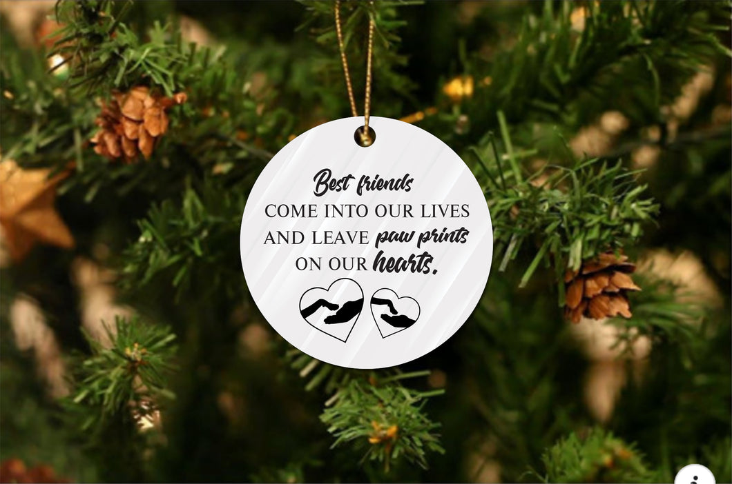 Best Friends Come Into Our Life Christmas Ornament