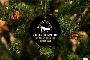 To The Barn I Go Christmas Ornament