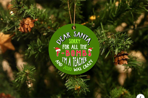 Santa F-Bomb Teacher Christmas Ornament