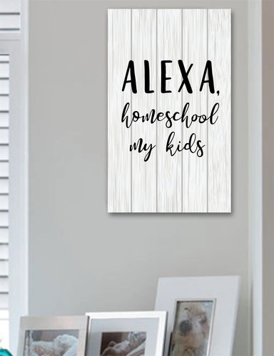 Alexa Home School Sign