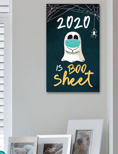 2020 is Boo Sheet Halloween Sign