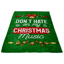Load image into Gallery viewer, Don't Hate Christmas Blanket
