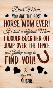 Best Horse Mom Ever Wood Sign