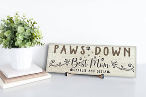 Paws Down Personalized Sign