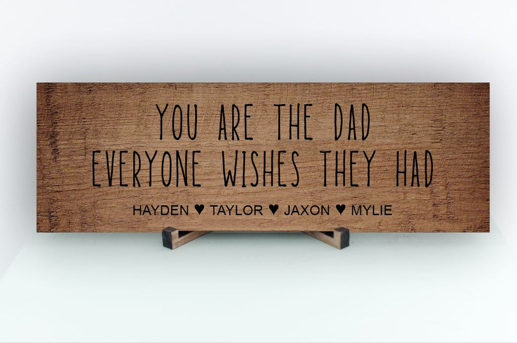 Dad Everyone Wishes Personalized Sign