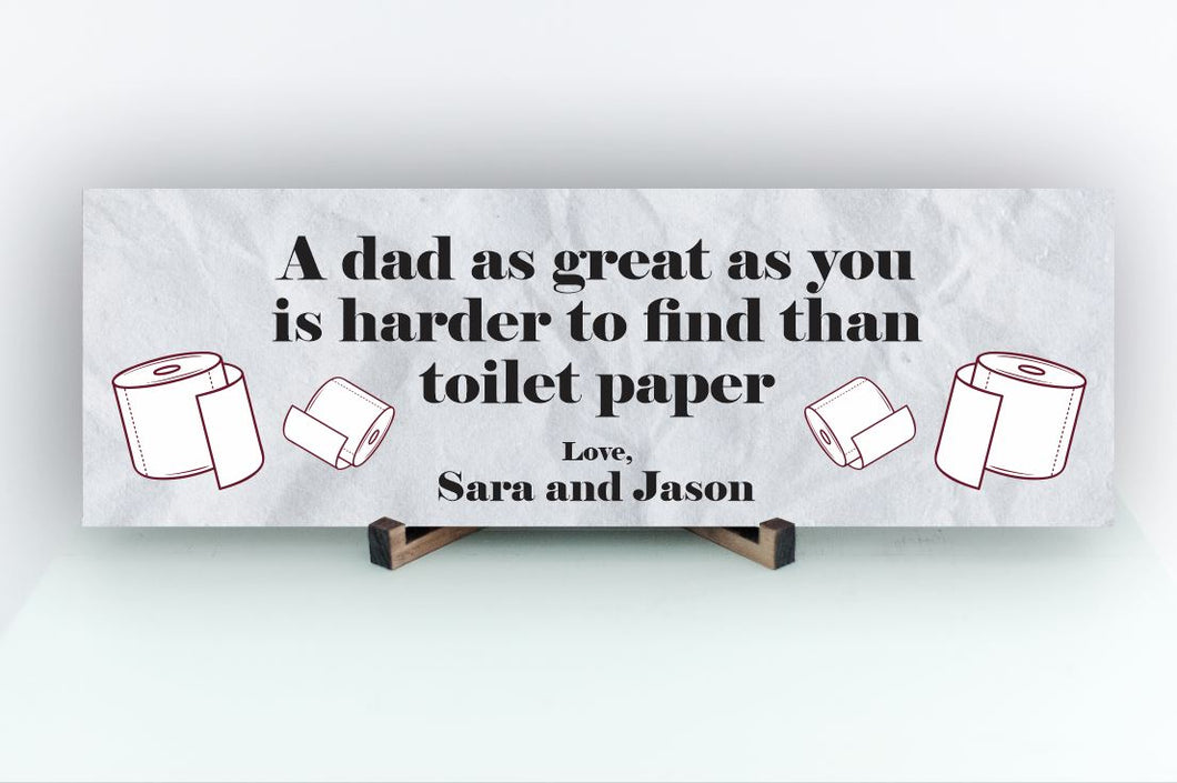 A Dad As Great As You Personalized Sign
