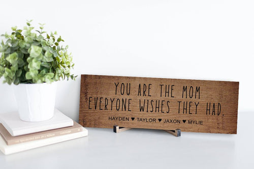 Mom Everyone Wishes Personalized Rustic Sign