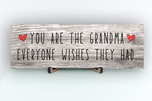 Grandma Everyone Wishes Rustic Sign