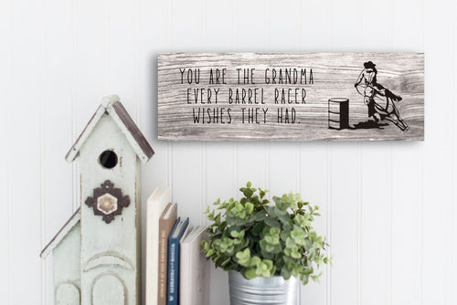 Barrel Racing Grandma Rustic Sign